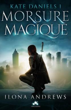 Couverture : Kate Daniels, Tome 1 : Morsure Magique