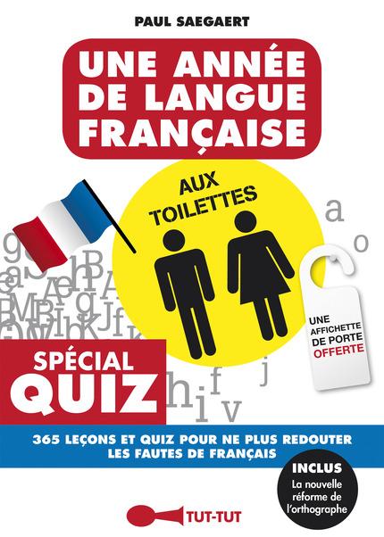 Une année de langue française aux toilettes - Paul Saegaert