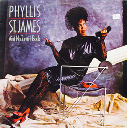 Phyllis St. James - Ain't No Turnin' Back - Complete LP