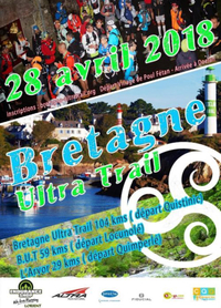 Bretagne Ultra Trail - Samedi 28 avril 2018