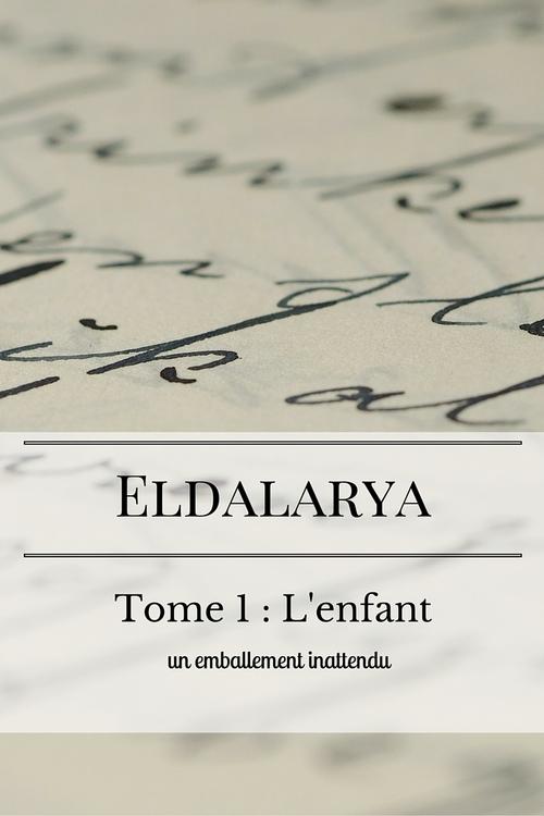 Eldalarya, semaine 3 : un emballement inattendu