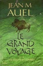Le Grand Voyage de Jean M. Auel - Les Enfants de la terre, tome 4