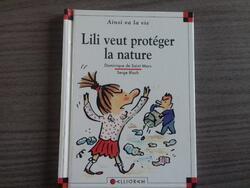 Lili veut proteger la nature