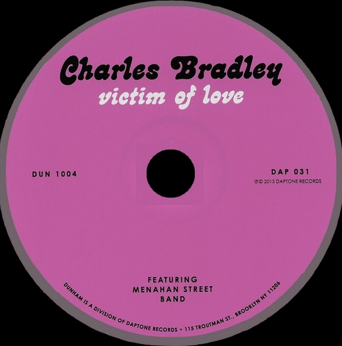 "Charles Bradley : CD"" Victim Of Love "" Dunham Records DUN 1004 [ US ]"