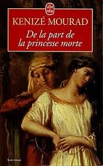 """De la part de la princesse morte""..."