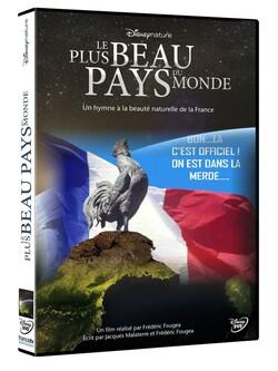 La France, pays de merde ? Ou pays le plus beau du monde ?