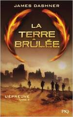 La Terre Brûlée de James Dashner