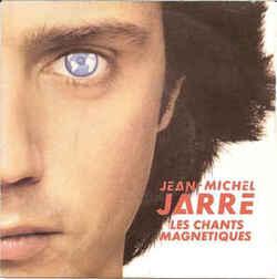 Jean Michel Jarre - Les Chants Magnetiques