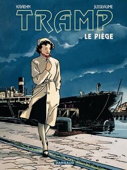 Tramp (Tome 1 : Le piège), Kraehn et Jusseaume