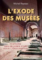 L'exode des Musées durant la Seconde Guerre Mondiale.