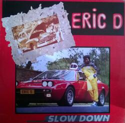 Eric D. - Slow Down - Complete LP