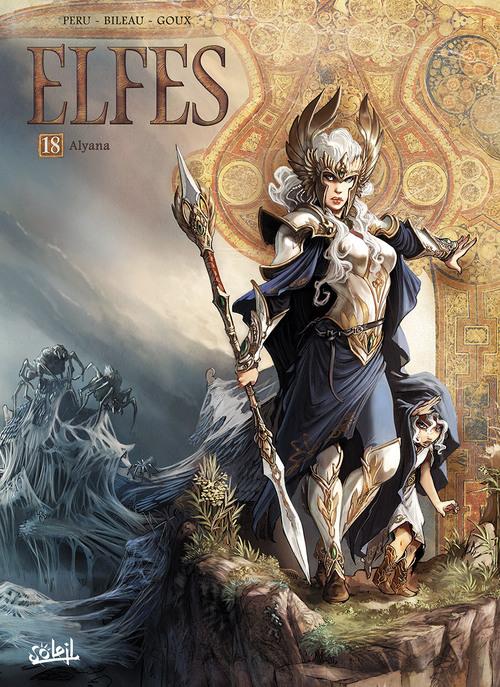 Elfes - Tome 18 Alyana - Peru & Bileau & Goux