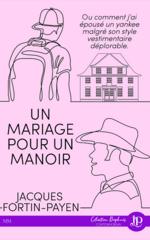 Un Mariage pour un manoir