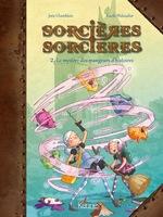 Sorcières Sorcières tome 2- Le mystère des mangeurs d'histoires