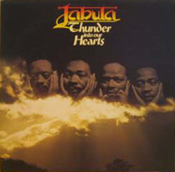 Jabula - Thunder Into Our Hearts - Complete LP