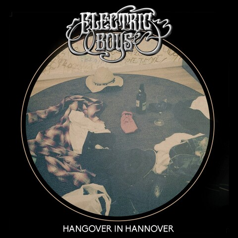 "ELECTRIC BOYS - ""Hangover In Hannover"" (Clip)"