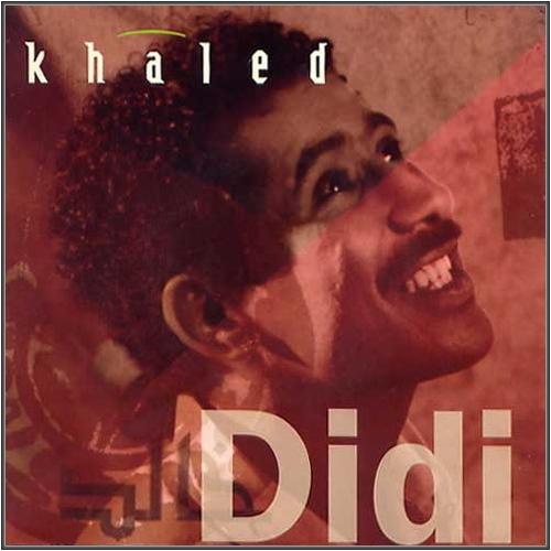 Khaled - Didi (1992)