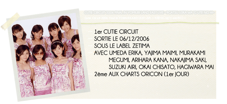 CUTIE CIRCUIT 2006 FINAL IN YOMIURI LAND EAST LIVE...