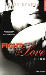 Chronique Fight For Love tome 2 de Katy Evans