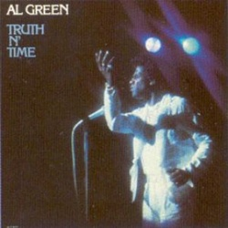 Al Green - Truth N' Time - Complete LP