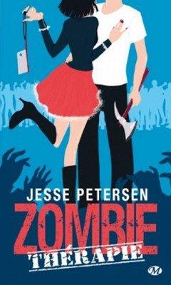 Jesse Peterson : Zombie th?rapie T1 - Zombie th?rapie