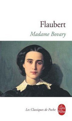 Gustave Flaubert : Madame Bovary