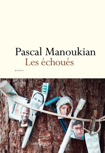 Les Echoués Pascal Manoukian Bibliolingus