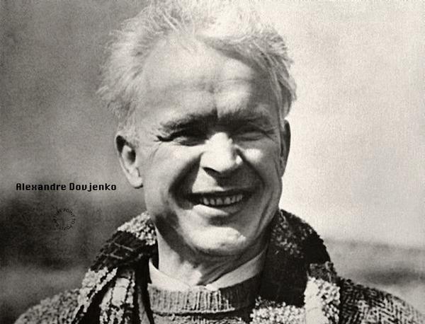 Dovzhenko Aleksandr Petrovych cineaste