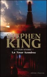 La Tour Sombre T7 : La Tour Sombre
