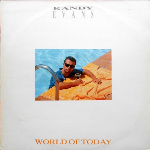 Randy Evans - World Of Today (1987)