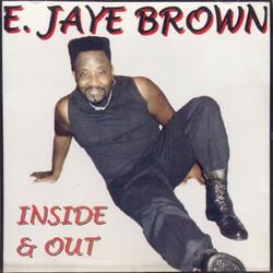 E.JAYE BROWN - INSIDE & OUT (199x)