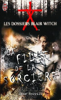 Les dossiers Blair Witch : La Fille de la Sorcière