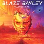 BLAZE BAYLEY War wurhun me '02/04)