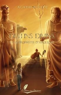 Destins Divins - trilogie (Agathe Roulot)