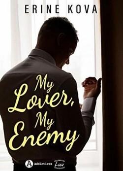 My lover, my enemy - Erine Kova