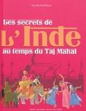 Les secrets de l'Inde au temps du Taj Mahal