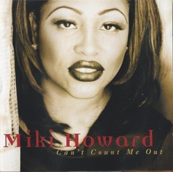 Miki Howard - Can't Count Me Out - Complete CD