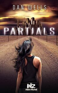 Partials Sequence T1: Partials , Dan Wells