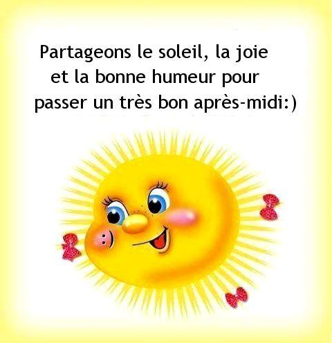 Partageons le soleil, la joie et la bonne humeur pour passer un ...