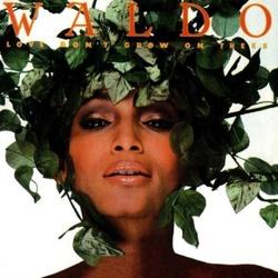 Waldo - Love Don't Grow On Trees - Complete LP