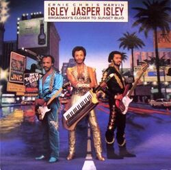 Isley Jasper Isley - Broadway's Closer To Sunset Blvd. - Complete LP