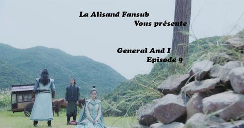 General And I Episode 9