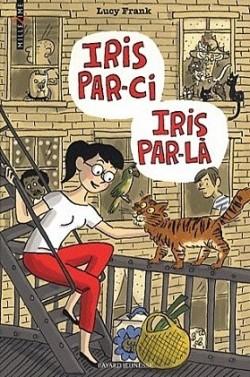 Iris par ci Iris par la ! [Livre]