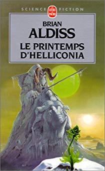 Le Printemps d'Helliconia - Brian Aldiss