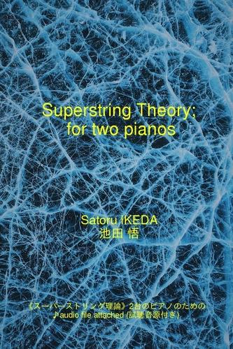 « Superstring Theory, pour deux pianos » (livre électronique)