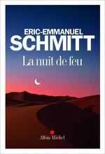 Eric-Emmanuel SCHMITT – La nuit de feu