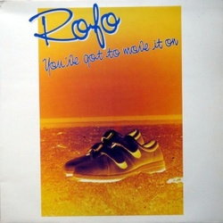 Rofo - You've Got To Move It On