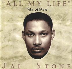 JAI STONE - ALL MY LIFE (2000)