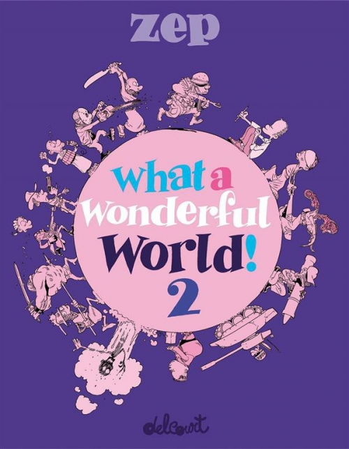What a wonderful world ! - tome 2 (2016)