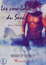 Chronique Les Cowboys du Sexas tome 3 et 4